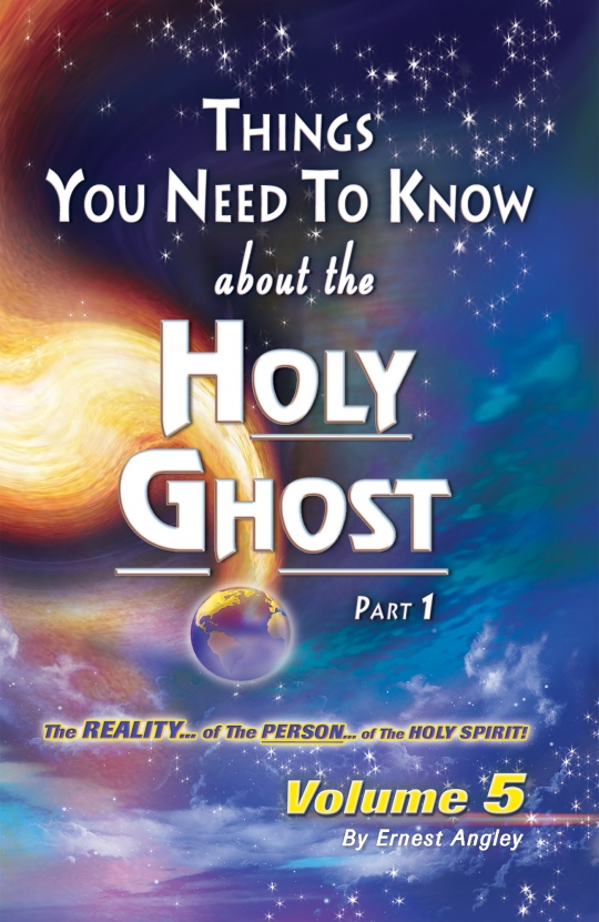 The Reality of the Person of the Holy Spirit! Volume 5